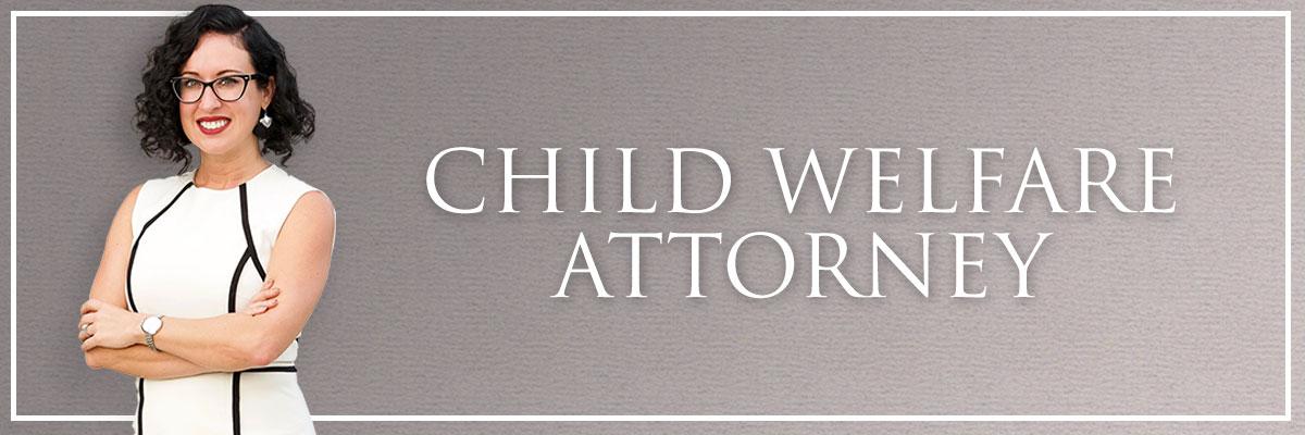 child welfare attorney