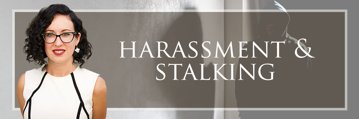 harassment and stalking